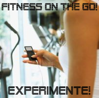 Experimente Fitness on the Go!